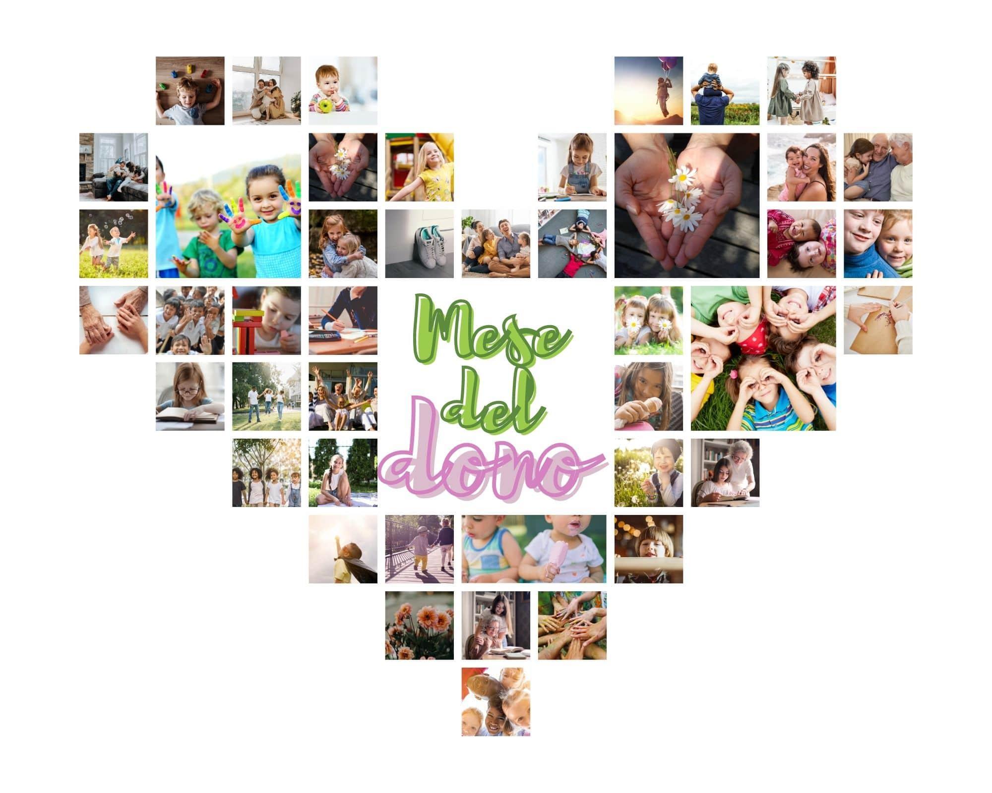 collage di foto di bambini a forma di cuore con scritta mese del dono al centro